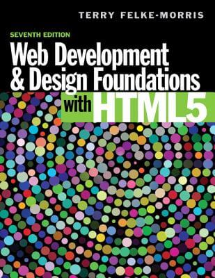 Click for more detail about Web Development And Design Foundations With Html5 (7Th Edition) by Terry Felke-Morris