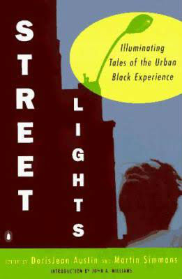 Click for more detail about Streetlights: Illuminating Tales of the Urban Black Experience by Martin Simmons