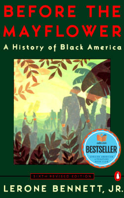 Click for a larger image of Before the Mayflower: A History of Black America; Sixth Revised Edition