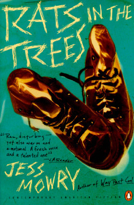 Click for more detail about Rats In The Trees (Contemporary American Fiction) by Jess Mowry