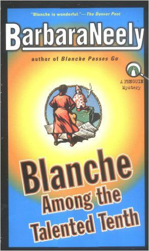 Book cover of Blanche among the Talented Tenth by Barbara Neely