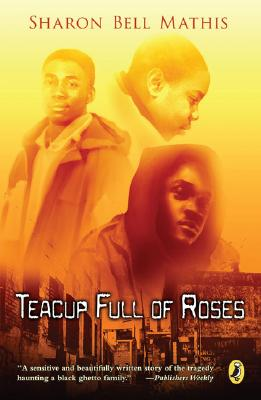 Click for more detail about Teacup Full of Roses (Puffin story books) by Sharon Bell Mathis