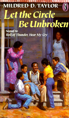 Click for more detail about Let the Circle Be Unbroken by Mildred D. Taylor
