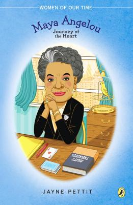 Click for more detail about Maya Angelou: Journey of the Heart by Jayne Pettit