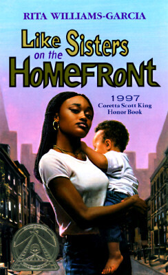 Click for more detail about Like Sisters On The Homefront by Rita Williams-Garcia