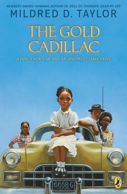 Click for more detail about The Gold Cadillac by Mildred D. Taylor