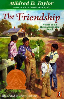 Click for more detail about The Friendship by Mildred D. Taylor