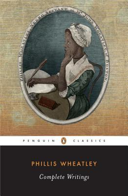 Click for a larger image of Phillis Wheatley, Complete Writings