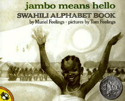 Click for more detail about Jambo Means Hello: Swahili Alphabet Book (Picture Puffin Books) by Muriel Feelings