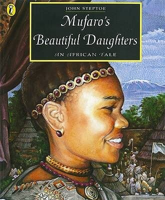 Book Cover Mufaro's Beautiful Daughters: An African Tale  by John Steptoe
