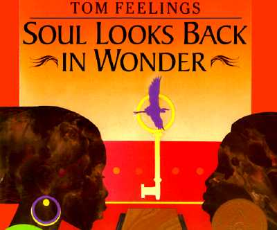 Book Cover Soul Looks Back in Wonder by Langston Hughes, Maya Angelou, Walter Dean Myers, Haki R. Madhubuti, Lucille Clifton and 8 others