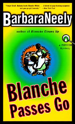 Click for more detail about Blanche Passes Go by Barbara Neely