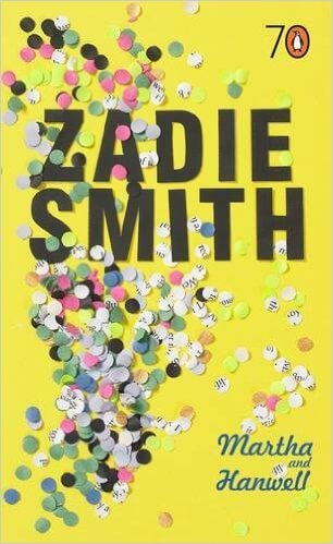 Click for more detail about Martha and Hanwell by Zadie Smith