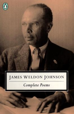 Click for more detail about Complete Poems (Penguin Classics) by James Weldon Johnson