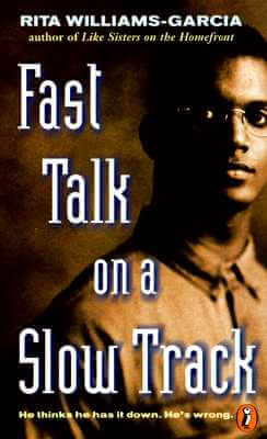 Click for more detail about Fast Talk On A Slow Track by Rita Williams-Garcia