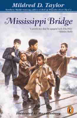 Click for more detail about Mississippi Bridge by Mildred D. Taylor