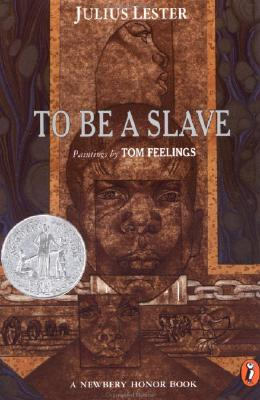 Click for more detail about To Be a Slave by Julius Lester