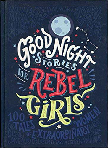 Book Cover Good Night Stories for Rebel Girls by Francesca Cavallo and Elena Favilli