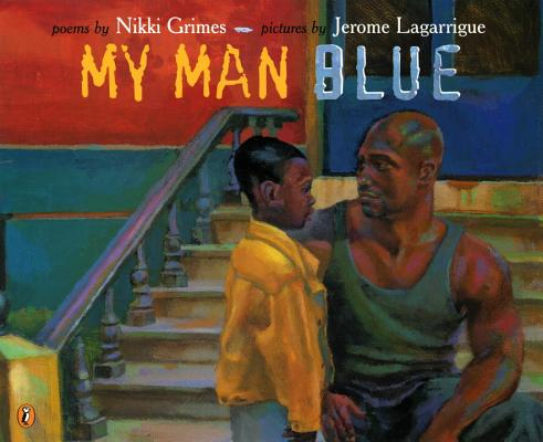 Click for more detail about My Man Blue by Nikki Grimes