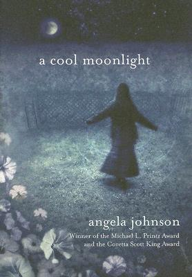 Click for more detail about A Cool Moonlight by Angela Johnson