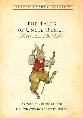 Click for more detail about Tales of Uncle Remus (Puffin Modern Classics): The Adventures of Brer Rabbit by Julius Lester