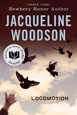 Click for more detail about Locomotion by Jacqueline Woodson