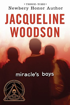 Click for more detail about Miracle's Boys by Jacqueline Woodson