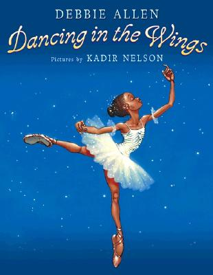 Click for more detail about Dancing in the Wings by Debbie Allen