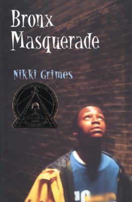 Click for more detail about Bronx Masquerade by Nikki Grimes