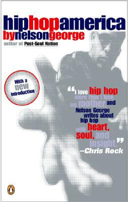 Click for more detail about Hip Hop America by Nelson George