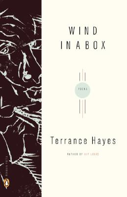 Click for more detail about Wind in a Box (Penguin Poets) by Terrance Hayes