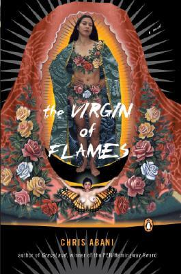 Click for more detail about The Virgin Of Flames by Chris Abani