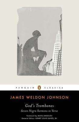 Click for more detail about God's Trombones: Seven Negro Sermons in Verse (Penguin Classics) by James Weldon Johnson