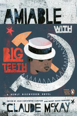 Click for more detail about Amiable with Big Teeth by Claude McKay