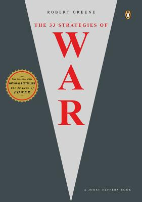 Click for more detail about The 33 Strategies of War (Joost Elffers Books) by Robert Greene