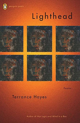 Click for more detail about Lighthead (Poets, Penguin) by Terrance Hayes