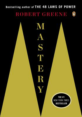 Click for more detail about Mastery by Robert Greene
