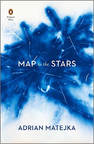 Click for more detail about Map to the Stars by Adrian Matejka