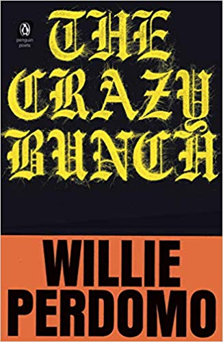 Click for more detail about The Crazy Bunch by Willie Perdomo