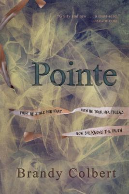 Click for more detail about Pointe by Brandy Colbert