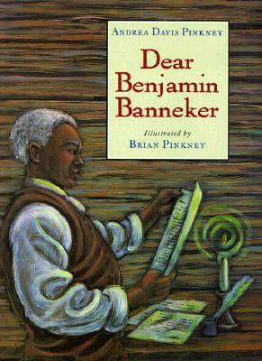 Click for more detail about Dear Benjamin Banneker by Andrea Davis Pinkney