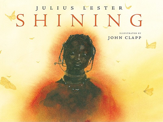 Click for more detail about Shining by Sterling Brown, Arthur P. Davis, Ulysses Lee, and Julius Lester