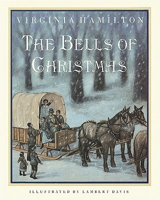 Click for more detail about The Bells of Christmas by Virginia Hamilton