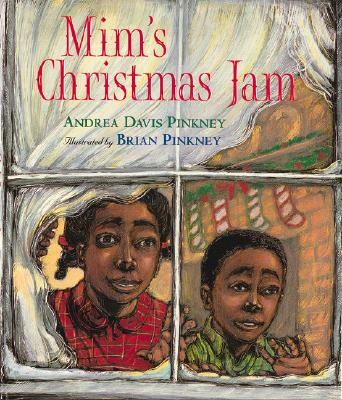 Click for more detail about MIM's Christmas Jam by Andrea Davis Pinkney and Brian Pinkney