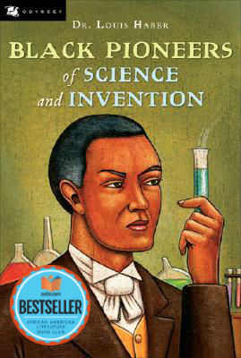Click for more detail about Black Pioneers of Science and Invention by Louis Haber