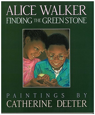 Click for more detail about Finding the Green Stone by Alice Walker