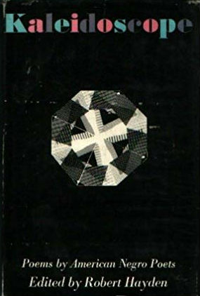 book cover Kaleidoscope; Poems by American Negro Poets by Robert Hayden
