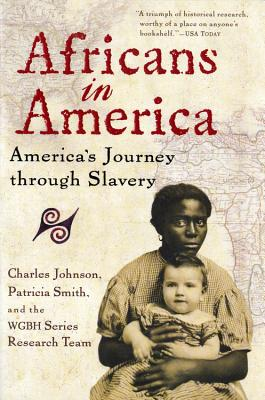 Book Cover Africans In America: America's Journey Through Slavery by Charles Johnson and Patricia Smith,