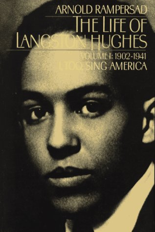 Click for more detail about The Life of Langston Hughes: Volume I: 1902-1941: I, Too, Sing America by Arnold Rampersad