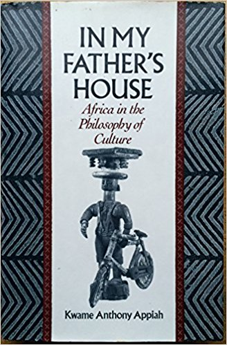 Click for more detail about In My Father's House: Africa in the Philosophy of Culture by Kwame Anthony Appiah